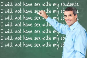 """A smiling teacher writes """"I will not have sex with my students"""" repeatedly on a chalkboard."""
