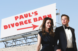 """Elon Musk and wife Talulah Riley pass a sign for """"Paul's Divorce Barn"""""""
