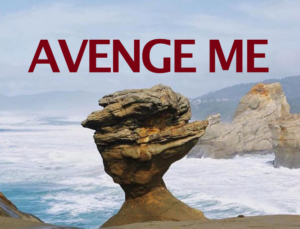 "a now-collapsed rock formation in oregon under the words ""AVENGE ME"""